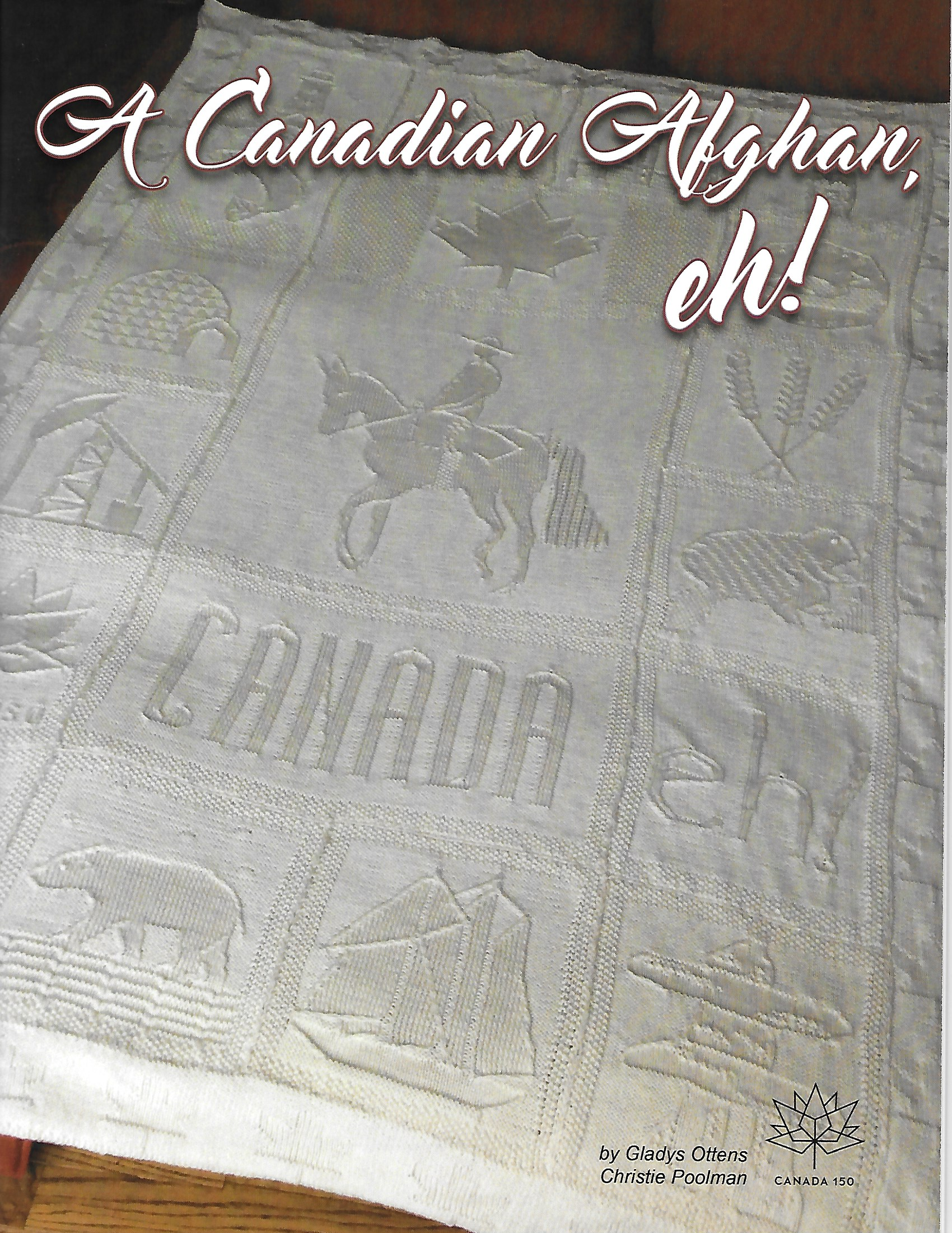 A Canadian Afghan, eh! By Gladys Otten & Christie Poolman