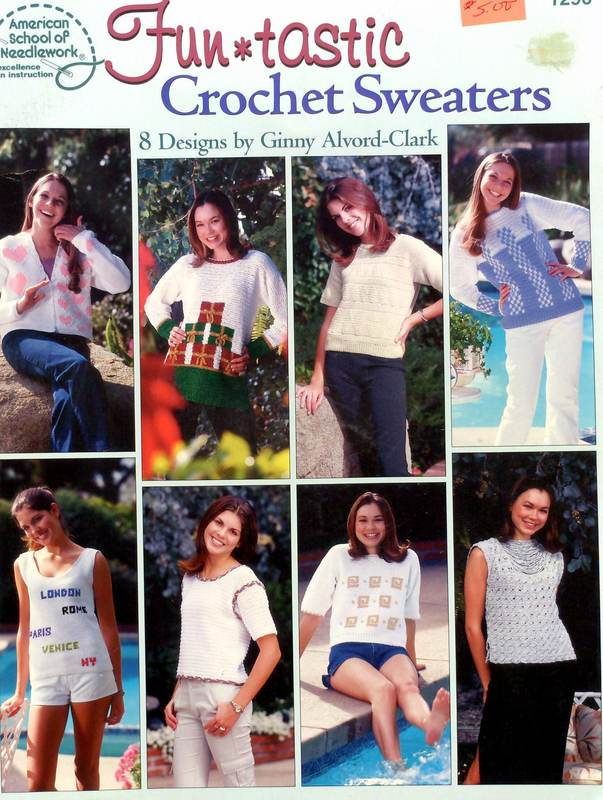 American School of Needlework 1296 Funtastic Crochet Sweaters