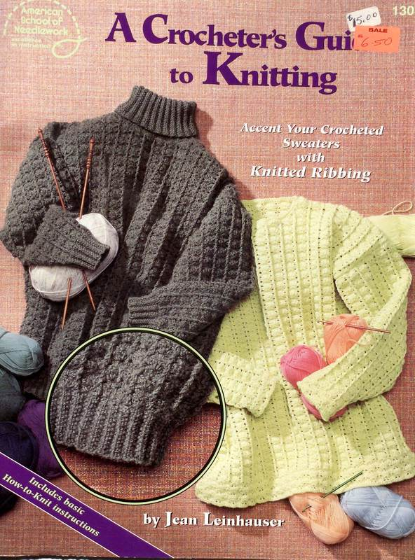 American School of Needlework 1307 A Crocheter's Guide To Knitting