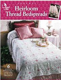 Annie's Attic 872322 Heirloom Thread Bedspreads. Out of Print.